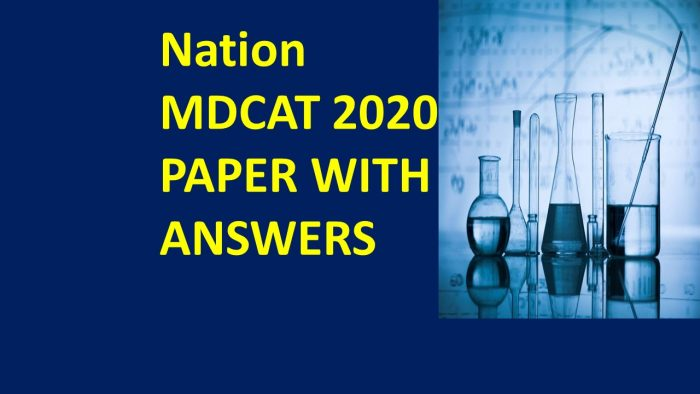 Nation MDCAT Paper 2020 with Answers: